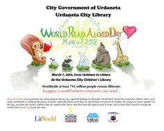 Urdaneta City Library joined the World Read Aloud Day last March 7, 2012.  The day is about taking action to show the world that the right to read and write belongs to all people, motivating children, teens, and adults worldwide to celebrate the power of words.  View the activities organized by the city library here:  https://www.facebook.com/media/set/?set=a.337280419651734.78281.100001093376784=1