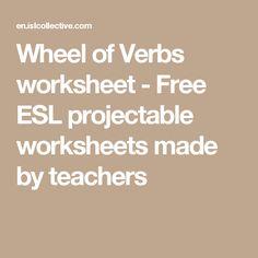 Wheel of Verbs worksheet - Free ESL projectable worksheets made by teachers