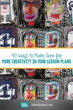 40 Ways to Make Time for More Creativity in Your Lesson Plans. Teaching the curriculum doesn't have to be dry. These simple ideas up your classroom creativity and keep students K-12 engaged. #art #teachingart #music #teaching #teacher