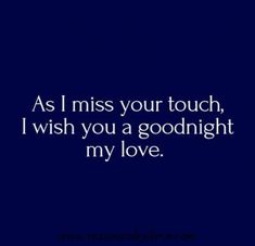 ideas quotes for him goodnight for 2019 Love My Wife Quotes, Good Night Love Quotes, Husband Quotes, New Quotes, Happy Quotes, Endless Love Quotes, Qoutes, Naughty Quotes, Quotes Images