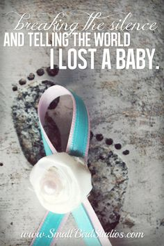 October 15th - Pregnancy & Infant Loss Remembrance Day. Let's break the silence about loss.