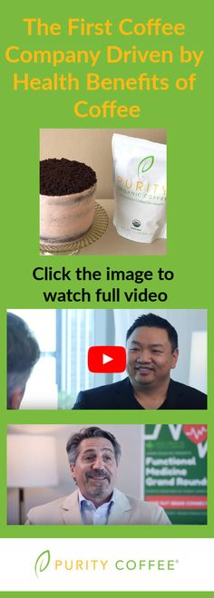 Interview with Andrew Salisbury CEO of Purity Coffee by Dr. Cheng Ruan at Functional Medicine Grand Rounds - Gut Brain Connection. How Purity Coffee First Started. The inspiration was health to begin with and continues to be so. Organic Coffee Brands, Best Organic Coffee, Brain Connections, Gut Brain, Coffee Health Benefits, Internal Medicine, Coffee Company, Salisbury, Medical Advice
