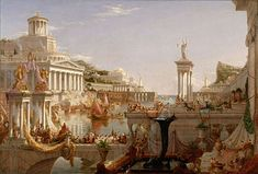 The Course of Empire: The Consummation of Empire by Thomas Cole. Oil on Canvas, 1836 - Picture from Wikipedia, the free encyclopedia