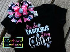 I'm So Fabulous I Cry Glitter Monogrammed Black Shirt or Onesie and Matching Hair Bow Set for Baby, Toddler, or Youth Girls