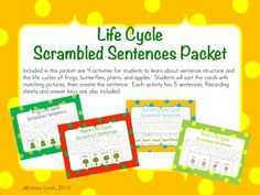 Incorporate science into your literacy time with this Life Cycle Scrambled Sentences Packet.