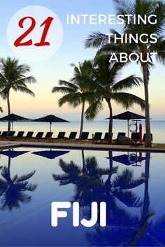 Read on to find 21 interesting and surprising things about the Pacific island nation of Fiji. Taken at Hilton Fiji Resort | Fiji with kids