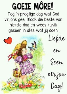 Good Morning Messages, Good Morning Wishes, Lekker Dag, Evening Greetings, Goeie More, Afrikaans, Poems, Motivation, Quotes