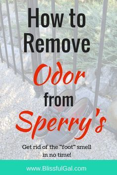 How to Remove Odor from Sperry's- Do your boat shoes stink?? Chances are, if you don't wear socks with them, they do! It id so easy to clean your Sperry's, all you need to do is search around the house for these common items!