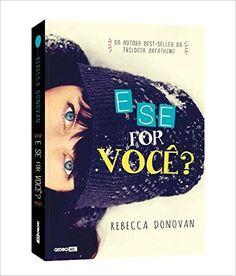 E Se for Você? - Livros na Amazon.com.br