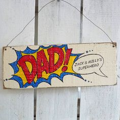Personalised Superhero Dad Sign Present For Birthday