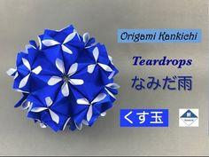 Teardrops Kusudama Tutorial なみだ雨(くす玉)の作り方 - YouTube