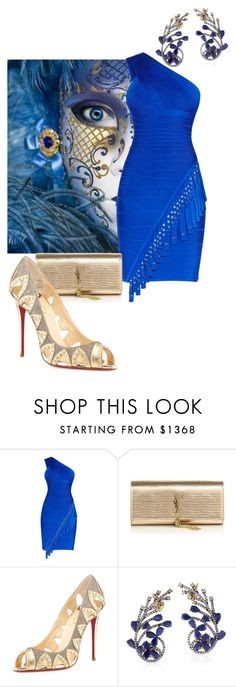 """""""Feeling Blue just add gold"""" by meladesigns on Polyvore featuring Hervé Léger, Yves Saint Laurent, Christian Louboutin, Socheec, women's clothing, women, female, woman, misses and juniors"""