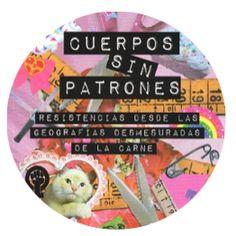 . . Laura Contrera y Nicolás Cuello (compiladores) . Cuerpos sin patrones .