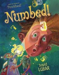 Numbed! by David Lubar | 9781467705943 | Hardcover | Barnes & Noble