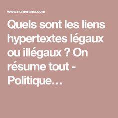 Quels sont les liens hypertextes légaux ou illégaux ? On résume tout - Politique…