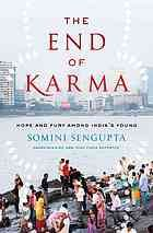 The end of karma : hope and fury among India's young