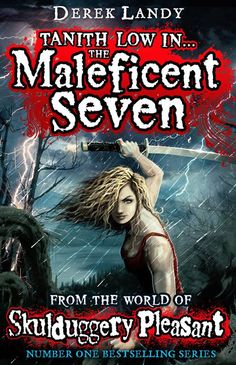 The soon-to-be new story about Tanith Low from the Skulduggery Pleasant series... The Maleficent Seven.     OHMYGOSHIWANTITSOBADLY