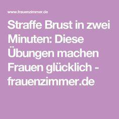 Straffe Brust in zwei Minuten: Diese Übungen machen Frauen glücklich - frauenzimmer.de