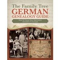 The Family Tree German Genealogy Guide: Trace Germanic Ancestry | ShopFamilyTree. $18.99 eBook