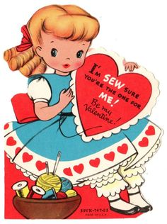"GIRL SEWING SAYS ""I'M SEW SURE YOU'RE THE ONE FOR ME"" /VTG UNUSED VALENTINE CARD"