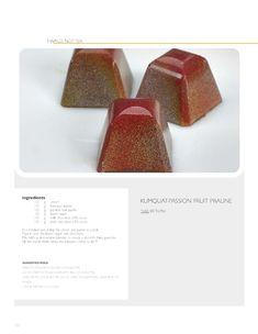 Kumquat passion fruit praliné (recipe) | Pâtissier Ewald Notter // So Good..Magazine #2