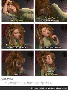 Princesa Anna? ... Princesa Anna? ... Huh? Sim? ... Desculpe lhe acordar, minha senhora ... Não não não não, você não fez! ... Estou acordada a horas! ... [roncos] ... Quem é? ... Ainda sou eu, senhora