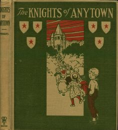 Perkins--Knights of Anytown--Boston, Pilgrim Press, 1923 | Flickr - Photo Sharing!