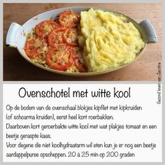 Gezond leven van Jacoline: Ovenschotel met witte kool Low Carb Recipes, Real Food Recipes, Cooking Recipes, Healthy Recipes, Weith Watchers, Baked Vegetables, Oven Dishes, Meals For Two, I Foods
