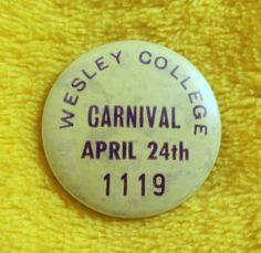 WESLEY COLLEGE (SCHOOL) - VINTAGE c1970 ANNUAL CARNIVAL PIN BADGE Wesley College, College School, Pin Badges, Melbourne, Carnival, Vintage, Carnavals, Vintage Comics