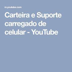 Carteira e Suporte  carregado de celular - YouTube