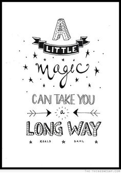 A little magic can take you a long way:  The Things We Say