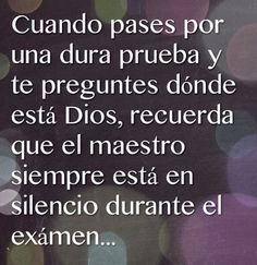 #frases se que ahí esta Dios Quotes, Dating, Tumbling Quotes, Quotations, True Words