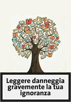 Ignorance is the lack of knowledge or information. Reading is known to be one of the greatest cures for ignorance. Reading Quotes, Book Quotes, Library Quotes, View Quotes, Reading Posters, Author Quotes, Quotes Quotes, Movie Posters, I Love Books