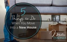 Moving into a new home is really exciting, but there are several things you should do when you move in. Here are 5 of them: http://www.melissaemond.com/5-things-to-do-when-you-move-into-a-new-house/