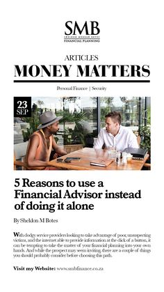 5 Reasons to Use a Financial Advisor instead of doing it alone Money Matters, Financial Planning, Personal Finance, Investing, Internet, Hands, Couple, Button, Business