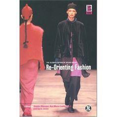Amazon.com: Re-Orienting Fashion: The Globalization of Asian Dress (Dress, Body, Culture) (9781859735398): Sandra Niessen, Ann Marie Leshkowich, Carla Jone: Books