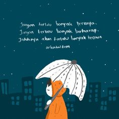 Jangan terlalu banyak ') inspirationquotes quotes positivethingking kataitem katasederhana quotesoftheday motivation… is part of Book quotes - Simple Quotes, Love Me Quotes, Wise Quotes, Book Quotes, Words Quotes, Qoutes, Today Quotes, Reminder Quotes, Cinta Quotes