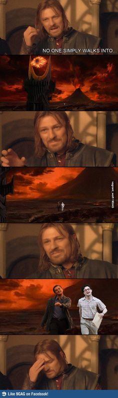 Two do not simply walk into Mordor...
