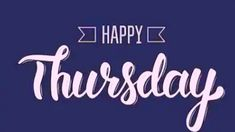 [Happy Thursday] Images in 2019 Happy Thursday Pictures, Happy Thursday Morning, Happy Thursday Quotes, Good Morning Gif, Thursday Meme, Thursday Greetings, Almost Friday Meme, Almost Famous Quotes, Evening Pictures