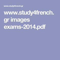 www.study4french.gr images exams-2014.pdf