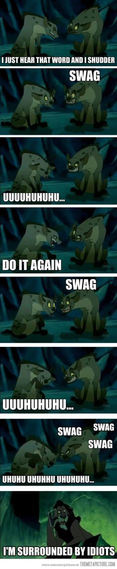 I actually feel sorry for Scar…but Ugh!!! Swag...(shaking my head right now)...