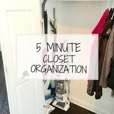 5 Minute Closet Organization