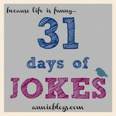 31 days of Jokes - fun jokes for kids