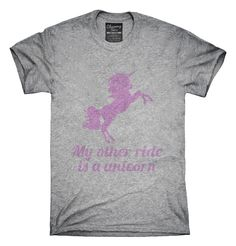 My Other Ride Is A Unicorn T-Shirts, Hoodies, Tank Tops