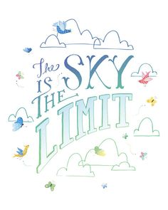 The Sky is the Limit Quote Print Girls Nursery Decor Girls