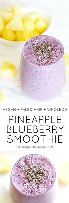 Pineapple Blueberry Smoothie (Vegan, Paleo, Gluten-free, Whole 30)