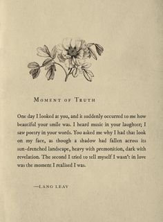 Sad Love Quotes : QUOTATION – Image : Quotes Of the day – Life Quote moment of truth ~ lang leav Sharing is Caring Poem Quotes, Words Quotes, Sayings, Sad Girl Quotes, Qoutes, True Quotes, Pretty Words, Beautiful Words, Lang Leav Quotes