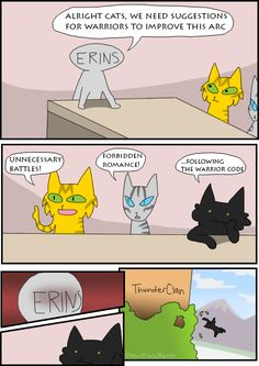this is so funny! >>>> the cold hard truth. ( plz don't get on my grammar it is not my brightest moments) << this is hilarious I love you Hollyleaf Warrior Cats Comics, Warrior Cats Funny, Warrior Cat Memes, Warrior Cats Series, Warrior Cats Books, Warrior Cat Drawings, Warrior Cats Art, Cat Comics, Warriors Memes