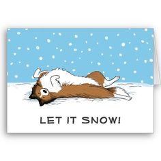 """Shetland Sheepdog """"Let it Snow"""" - Cute Sheltie Christmas Cards, Want it cheaper? Use this link for coupons: https://www.zazzle.com/coupons?rf=238077998797672559"""