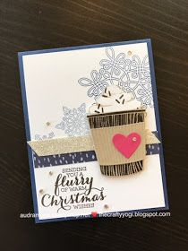 Stampin' Up Christmas card. Coffee Cafe and Flurry of Wishes. thecraftyyogi.blogspot.com, Audra Monk